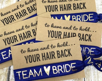 Bachelorette Party Favor | Hair Tie Favor - Team Bride - MOH - Goody Bag Survival Kit - To Have and To Hold Your Hair Back