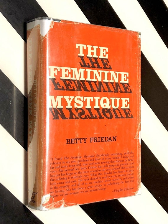 The Feminine Mystique by Betty Friedan (1963) first edition book