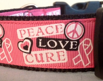 1 Inch Wide Custom Made Adjustable Peace Love Cure Grosgrain Dog Collar