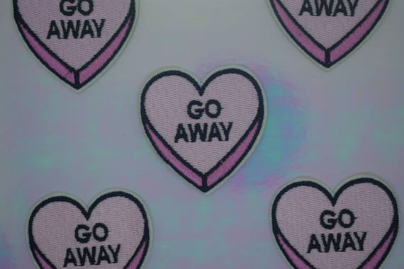 "Pink ""Go Away"" Heart Iron on Patch"