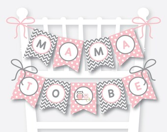 Instant Download, Owl Chair Banner, Owl Baby Shower Banner, Mama To Be, Mom To Be Sign, Dad to Be Sign, Pink Owl Baby Shower, Girl (SBS.44)