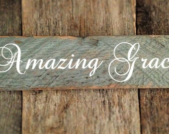 Amazing Grace: Hand-Painted on Reclaimed Barnwood Lumber