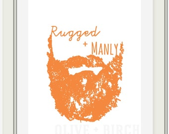 Custom Rugged and Manly Beard Printable