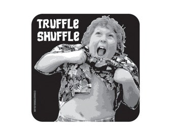 "THE GOONIES - Fridge Magnet ""Truffle Shuffle"" - Chunk - Plastic / Gloss Finish - Original unofficial movie themed design"