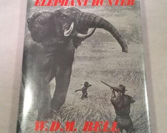 The Wanderings of an Elephant Hunter by W.D.M. Bell (1986 Hardcover w/DJ) Big Game Trophy African Hunt Karamojo Buba Gida Shooting
