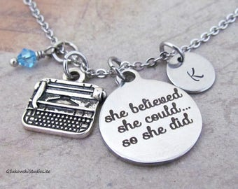 She believed she could so she did Typewriter Charm Necklace Personalized Hand Stamped Initial Birthstone Writer Necklace