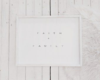 faith and family black and white wooden sign