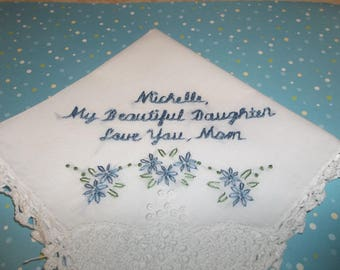 mom to bride, something blue , wedding handkerchief, hand embroidered, my beautiful daughter, lace corner hanky, gift for bride