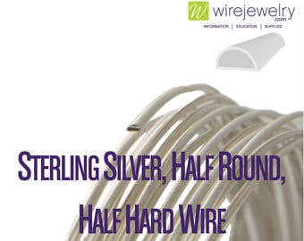 0.925 Sterling Silver, Half Round, Half Hard Jewelry Wire, Various Gauges & Lengths