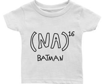NA to the 16th power Batman Math Equation Infant Tee