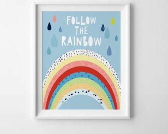 Follow the rainbow digital print, playroom wall art printable quote, rainbow print, nursery decor, playroom print, nursery printable decor