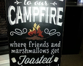 Campfire Wood Sign Distressed Wood Sign Welcome to Our Campfire Where Friends and Marshmallows Get Toasted Large Wall Hanging Camping Humor