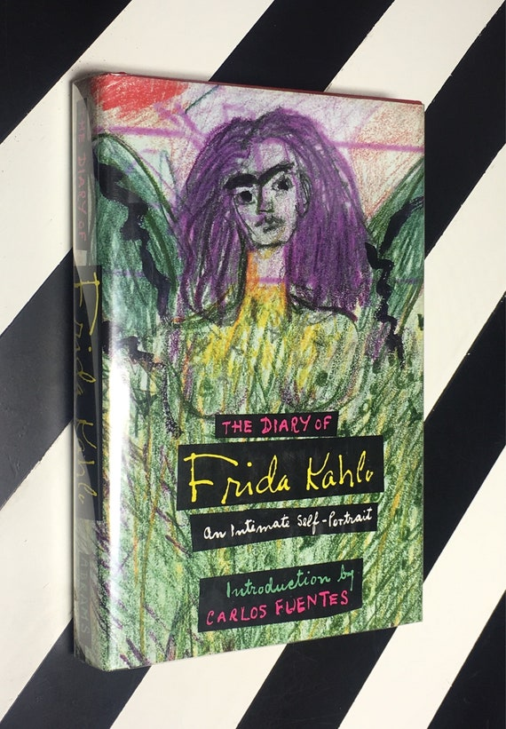 The Diary of Frida Kahlo: An Intimate Self-Portrait; Introduction by Carlos Fuentes (1995) hardcover book