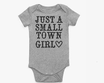 Just a small town girl infant onesie