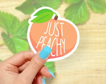 Just Peachy Sticker, Vinyl Stickers, Cute Stickers, Laptop Sticker