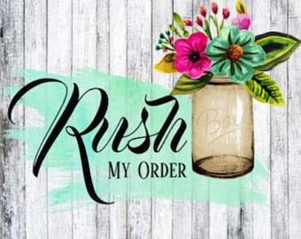Rush My Order, Processing 3 Business Days