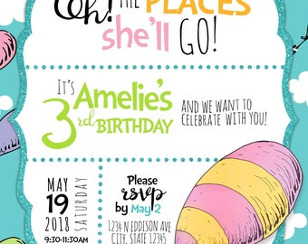 Dr Seuss - Oh the places you'll go! Custom invitation (digital download)