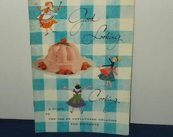 Vintage 1957 Recipe Booklet-GOOD LOOKING COOKING-Knox Gelatine-Why Use Gelatine-Free Shipping!
