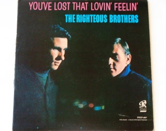The Righteous Brothers - You've Lost That Lovin' Feelin' - Blue-Eyed Soul - Philles Records Original Mono 1965 - Vintage Vinyl Record Album