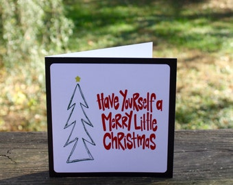 Have Yourself a Merry Little Christmas {Notecard}
