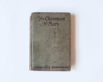 The CHESSMEN Of MARS / Edgar Rice Burroughs /
