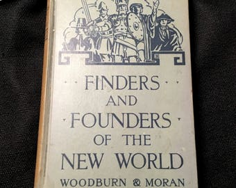 The Written Word: Finders and Founders Of The New World