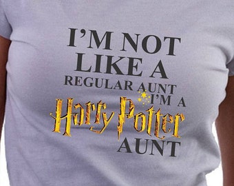 I'm Not Like A Regular Aunt I'm A Harry Potter Aunt T-shirt