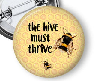 Bee Pin/ Save the Hive Pin/Honeybee Button/ Save the Honeybees/ Button for Beekeeper/ Beekeeper Gift/ Bee Gift B51