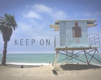 Blue Beach Photo | Lifeguard Tower | California Beach | Keep Off | Keep On | Dana Point | Doheny Beach | Orange County | Instant JPEG file