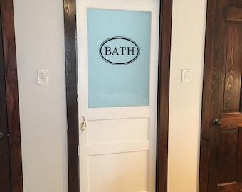 Bath Vinyl Decal - Bathroom Door Decal Bath Door Decal Glass Door Decal Vinyl Lettering Bath in Oval Border Decal Traditional Decor