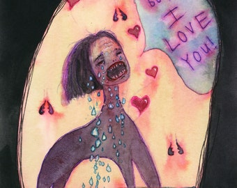 But.... I love you! (original painting)