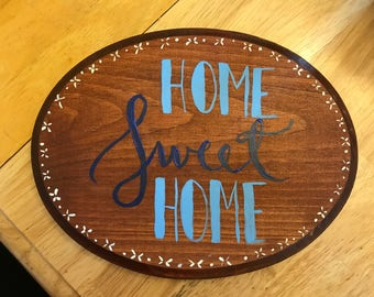 Home sweet home oval sign