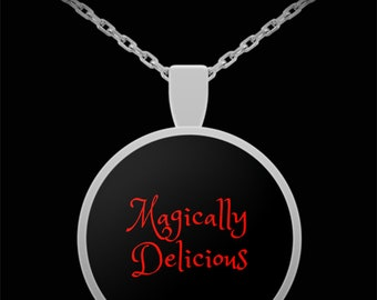 MAGICALLY DELICIOUS Necklace