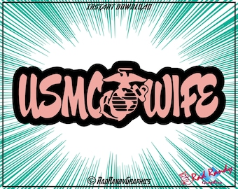 USMC Wife, Cut Files, EPS, SVG, Png, Vector