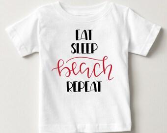 Eat Sleep Beach Repeat T-Shirt - Beach Boy - Beach Girl - Beach Baby T-Shirt - Summer T-Shirt - Beach Vacation T-Shirt - Kid's Beach T-Shirt