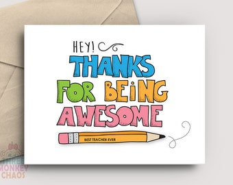 Teacher Appreciation Card | PRINTABLE Card | Thanks for Being Awesome | Thank You Card | Teacher Gift | End of School | Print & Color!