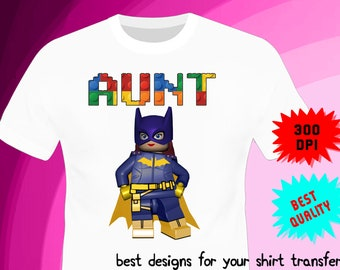 Lego Batman Iron On Transfer - AUNTIE - Lego Batman Birthday Shirt Design - Auntie Shirt DIY - Digital Files - PNG Format - Instant Download