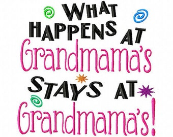 What happens at Grandmama's stays at Grandmama's! Embroidered Shirt, Bodysuit, Burp Cloth, Dish Towel and more!