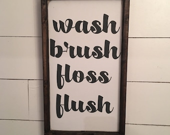 wash brush floss flush [FREE SHIPPING!]