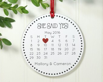 Just Engaged Christmas Ornament Engagement Gift Wedding Ornament Wedding Gift Calendar Personalized Ornament She Said Yes! IB1BFS