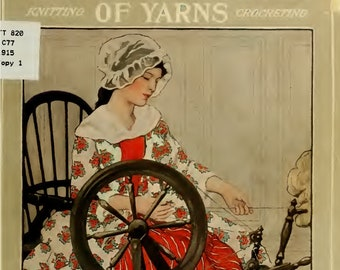 The columbia book of yarns crocheting  knitting 1915s