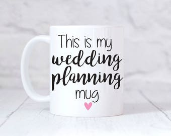 This is my Wedding Planning Mug Engagement Gift Gift for Her