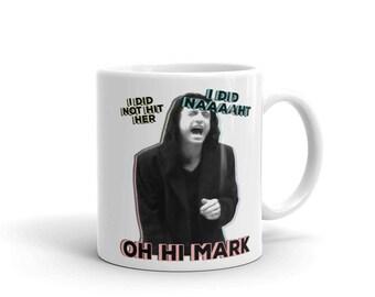 The Room Mug / The Disaster Artist Mug - I Did Not Hit Her, Oh Hi Mark, Johnny Mug