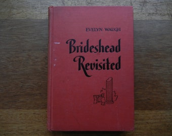 Brideshead Revisited by Evelyn Waugh ~ 1945