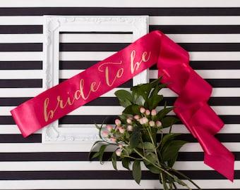 Bride-To-Be Sash, Bachelorette Sash, Bride Gift, Bridesmaid Sash, Neon Sash, Bachelorette Party, Bridal Sash, Gold on Pink Sash
