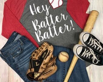 Hey Batter Batter, Baseball Shirt, Raglan, Baseball Tee, Womens