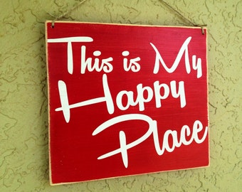 10x8 This is my Happy Place (Choose Color) Custom Rustic Shabby Chic Wood Sign