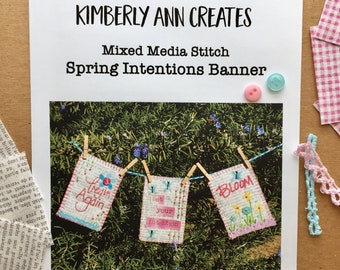 Mixed Media Stitch Pattern and Kit Spring Intentions Banner