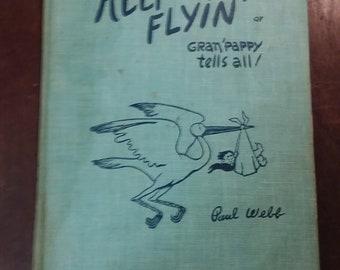 Paul Webb Keep 'em Flying Vintage Book - Gran'pappy Tells All