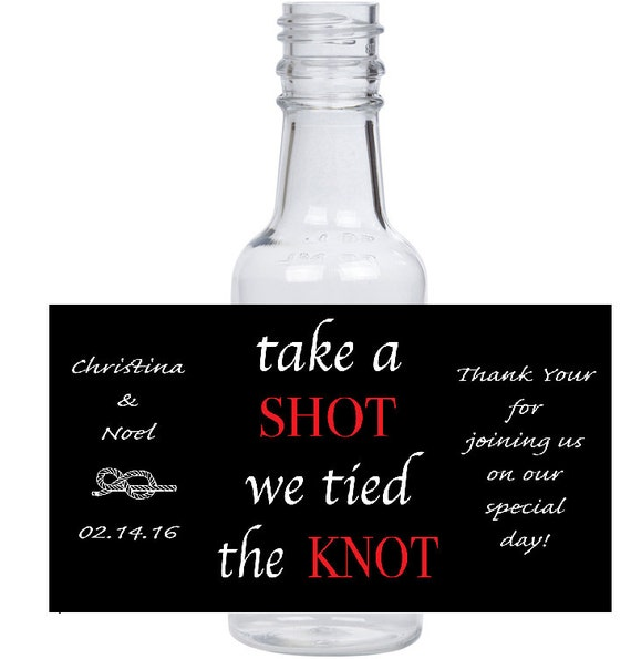 """12 personalized """"take a shot we tied the knot"""" mini liquor bottles, caps, and labels for your wedding or engagement event"""